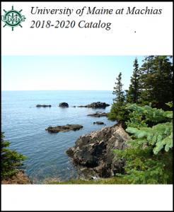 University of Maine at Machias 2018-2020 Catalog