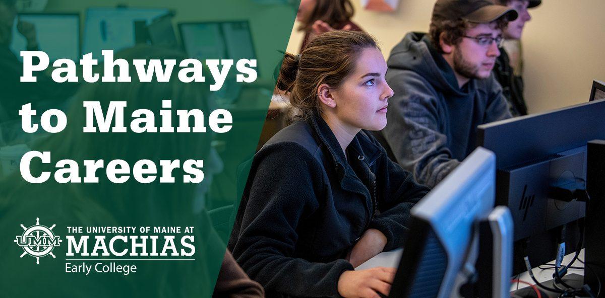 Pathways to Maine Careers